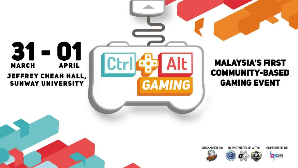 Sunway University Hosting Ctrl+Alt Gaming 2018 Gaming Convention CAG2018