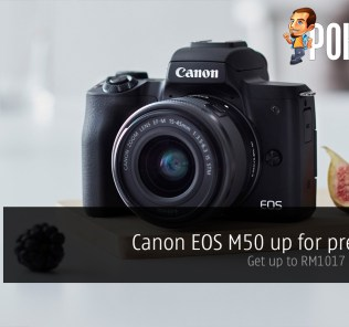 Canon EOS M50 up for pre-order — get up to RM1017 in freebies! 44