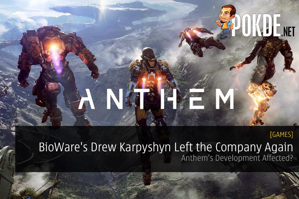 BioWare's Drew Karpyshyn Left the Company Again Anthem