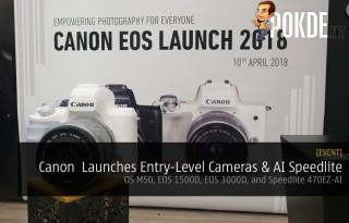 Canon Malaysia Launches Entry-Level Cameras - EOS M50, EOS 1500D, EOS 3000D, and Speedlite 470EZ-AI
