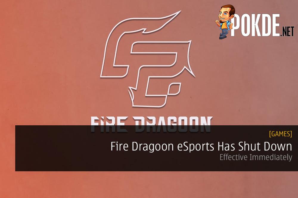 Fire Dragoon eSports Has Shut Down