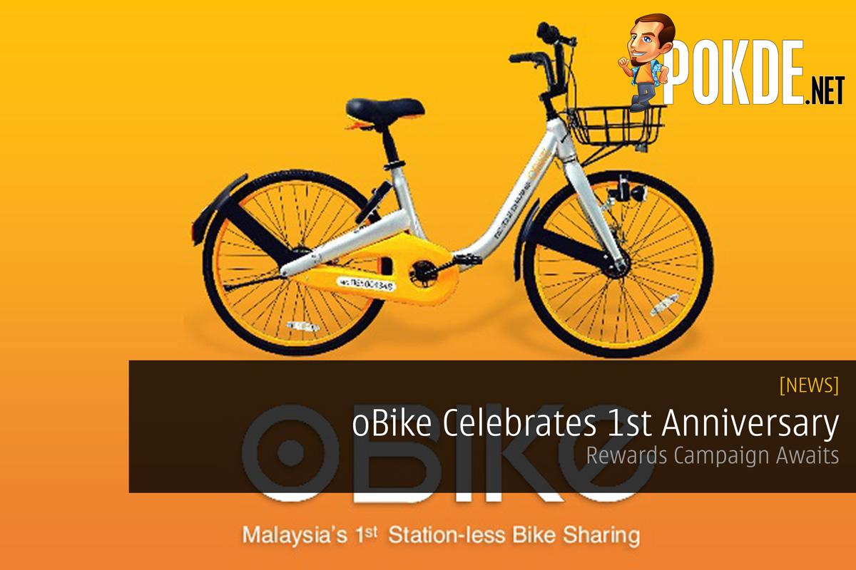 Obike celebrates st anniversary rewards campaign awaits u pokde