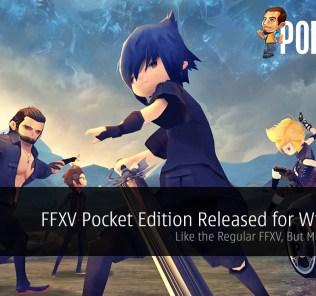 Final Fantasy XV Pocket Edition Released for Windows