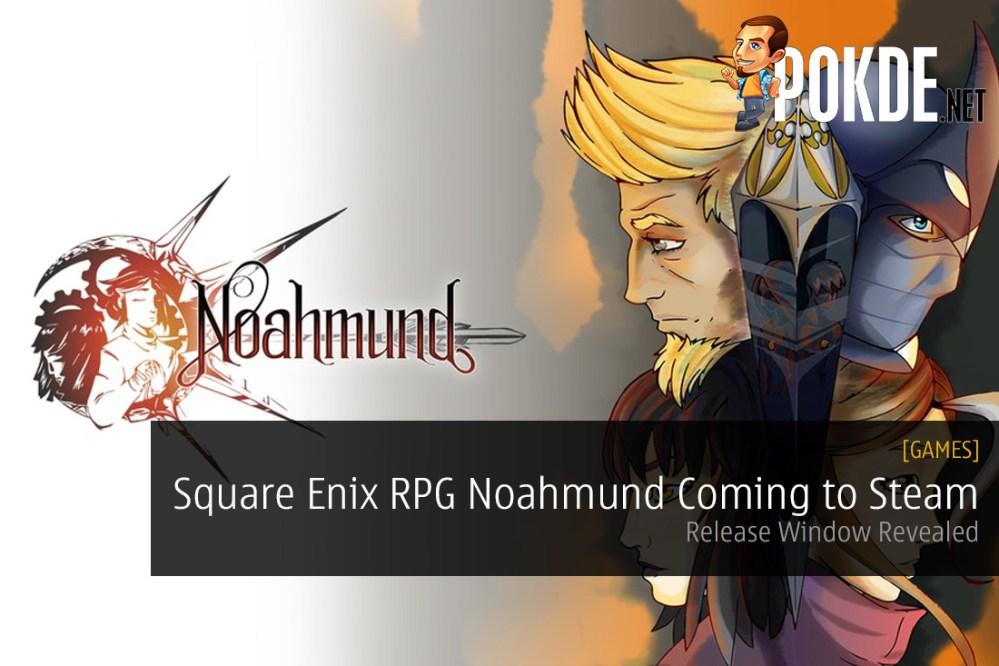 Square Enix RPG Noahmund Coming to Steam