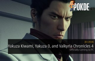 E3 2018: Yakuza Kiwami, Yakuza 0, and Valkyria Chronicles 4 Coming to PC