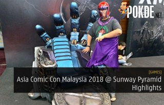 Asia Comic Con Malaysia 2018 @ Sunway Pyramid Highlights