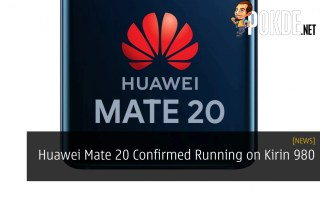 Huawei Mate 20 Confirmed Running on Kirin 980 7nm