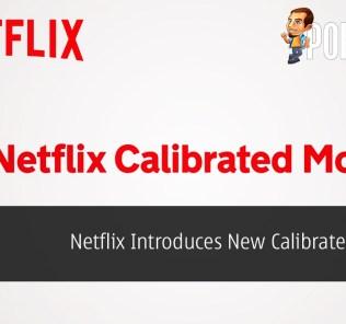 Netflix Introduces New Calibrated Mode