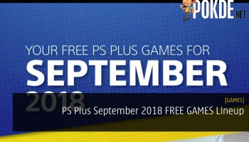 PS Plus Asia September 2018 FREE GAMES Lineup - It's Pretty