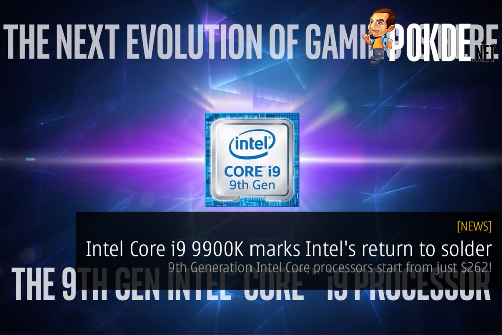 Intel Core i9 9900K marks Intel's return to solder — 9th