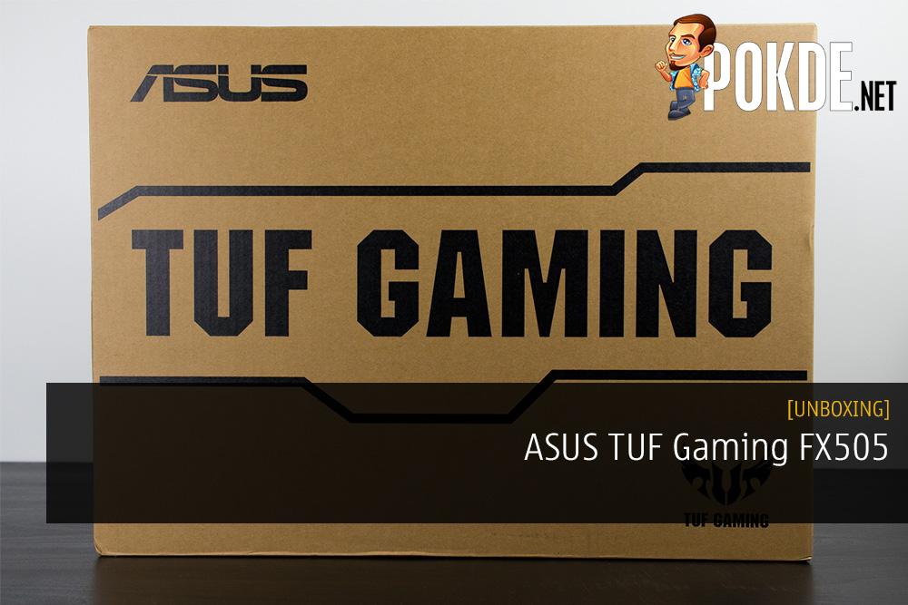 Unboxing the ASUS TUF Gaming FX505 Gaming Laptop