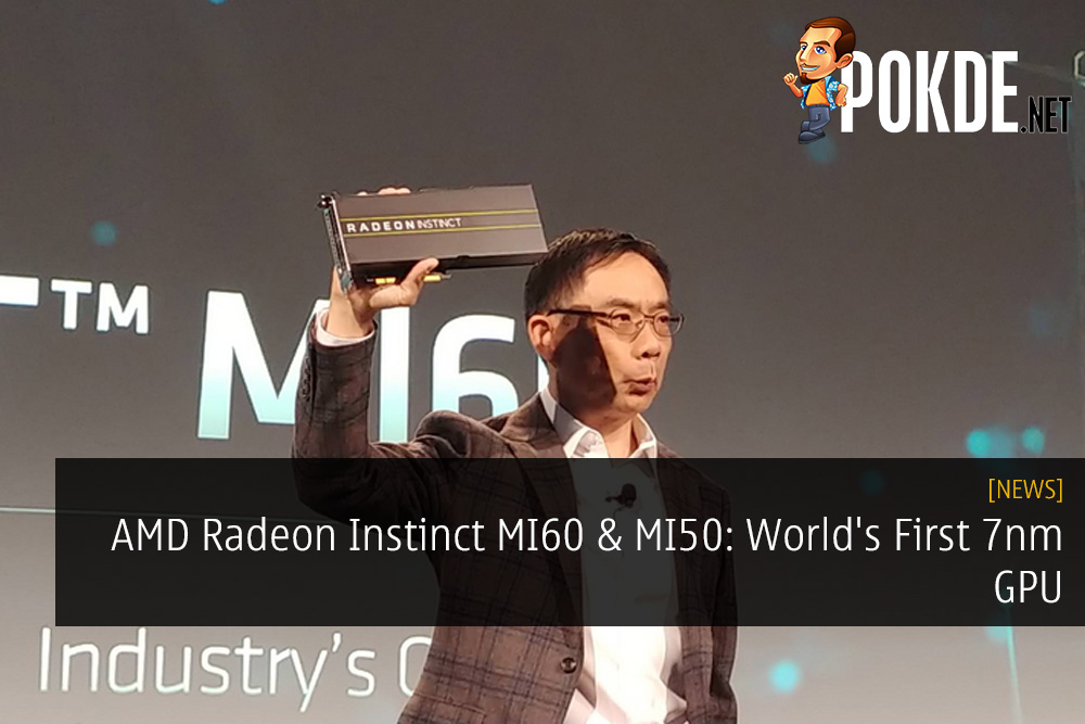 AMD Radeon Instinct MI60 and MI50: World's First 7nm GPU