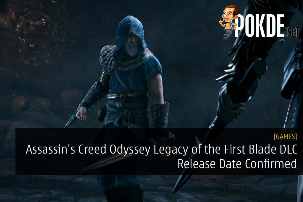 Assassin's Creed Odyssey Legacy of the First Blade DLC Release Date Confirmed 17