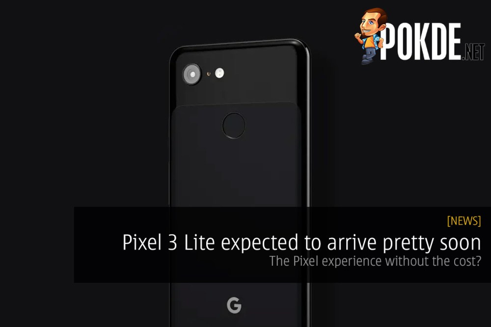 Pixel 3 Lite expected to arrive pretty soon — the Pixel experience without the cost? 22