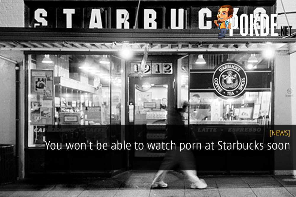 You won't be able to watch porn at Starbucks soon 23