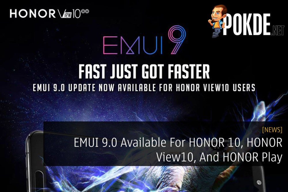 EMUI 9 0 Available For HONOR 10, HONOR View10, And HONOR