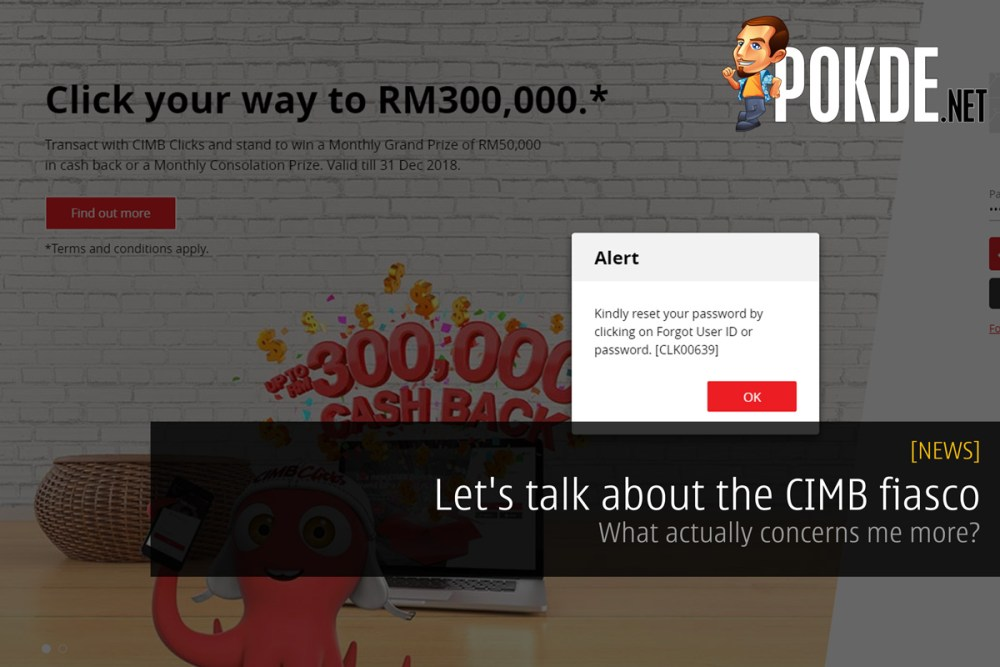 Let's talk about the CIMB fiasco - What actually concerns me