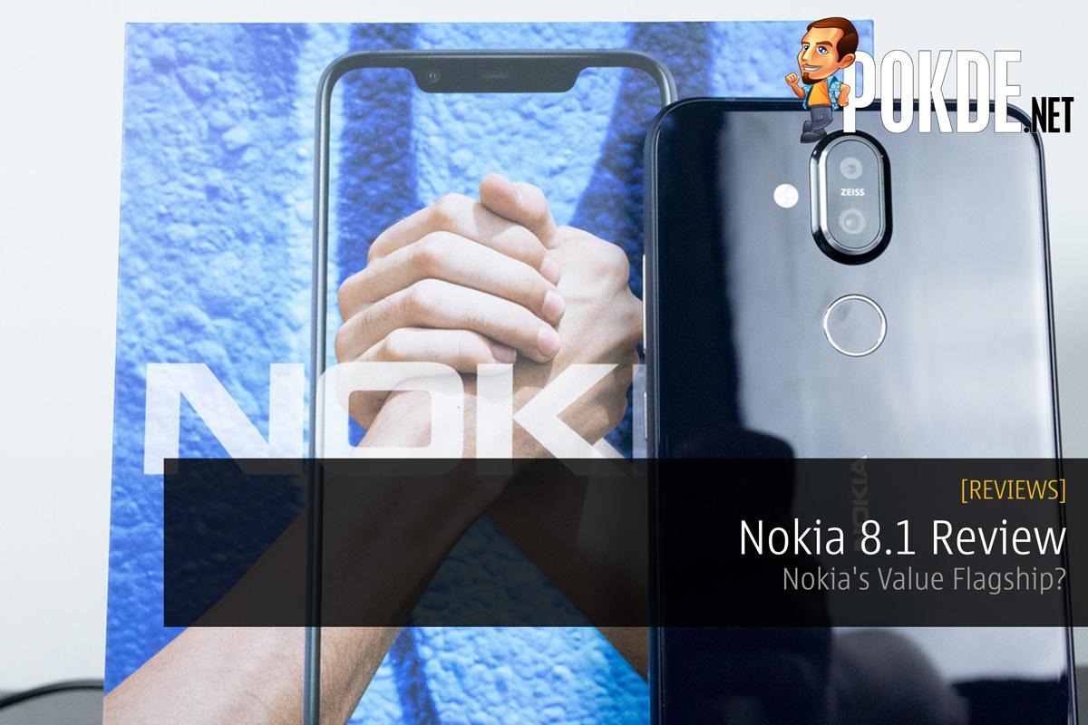 Nokia 8.1 Smartphone Review — Nokia's Value Flagship