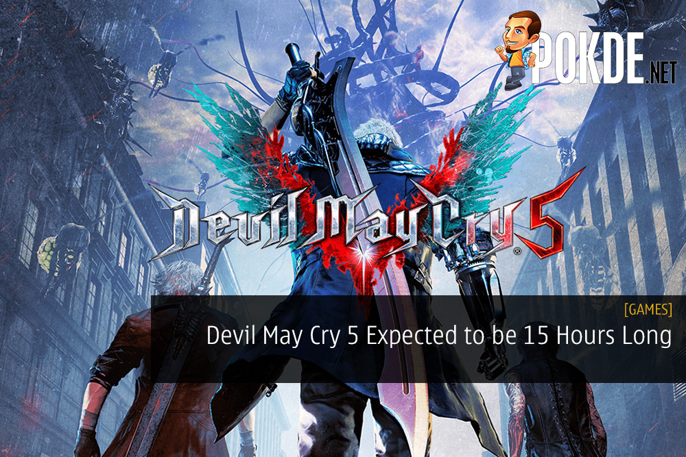 Devil May Cry 5 Expected to be 15 Hours Long