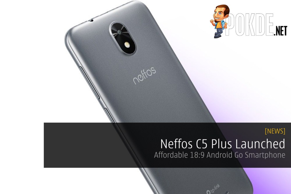 Neffos C5 Plus Launched — Affordable 18:9 Android Go Smartphone 26
