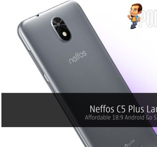 Neffos C5 Plus Launched — Affordable 18:9 Android Go Smartphone 34