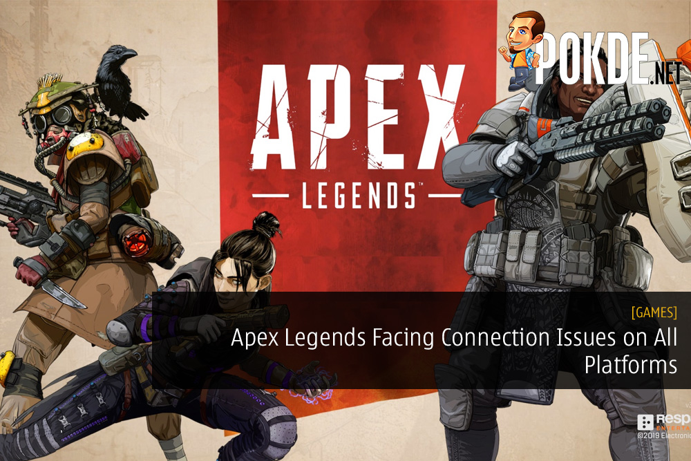 Apex Legends Facing Connection Issues on All Platforms