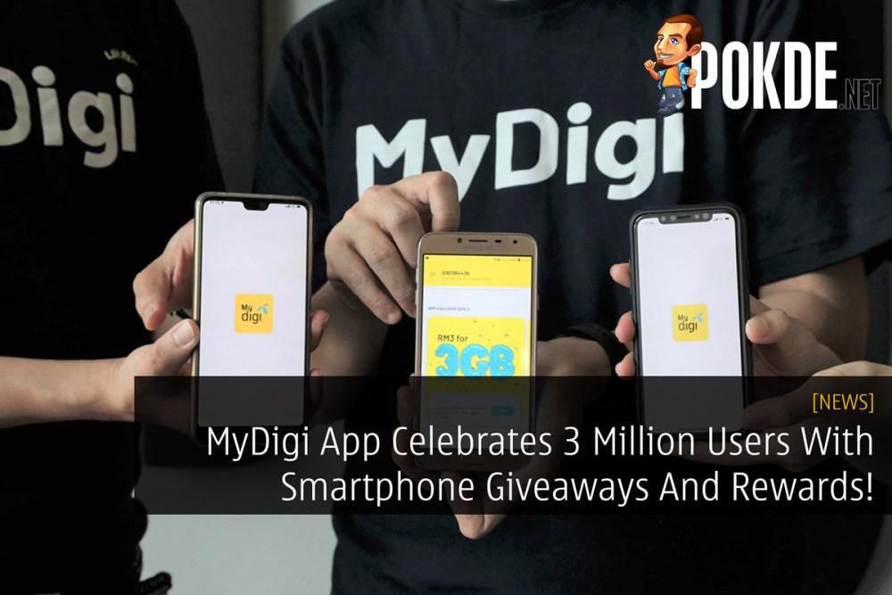 MyDigi App Celebrates 3 Million Users With Smartphone Giveaways And Rewards! 27