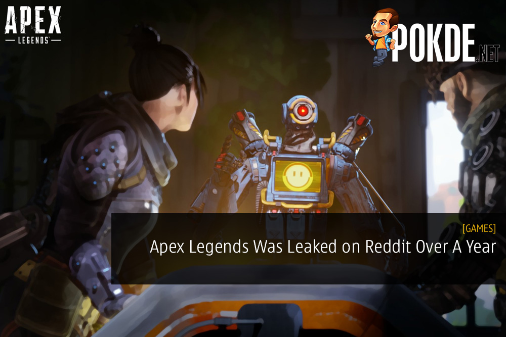 Apex Legends Was Leaked on Reddit Over A Year