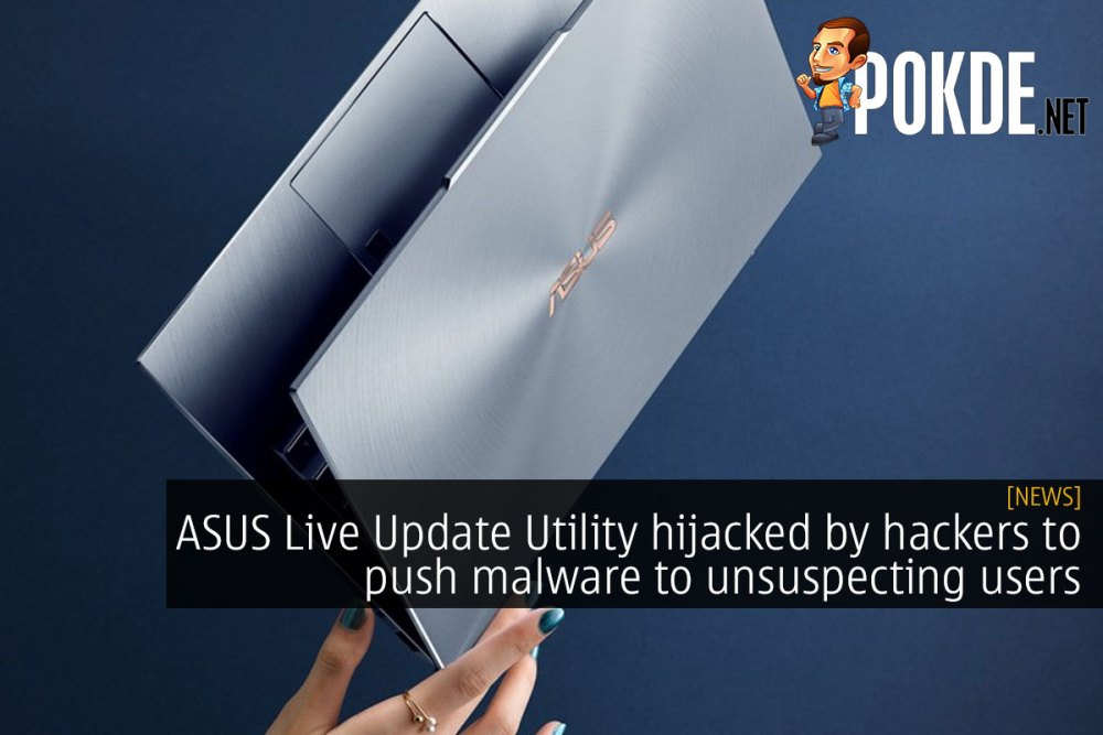 ASUS Live Update Utility hijacked by hackers to push malware