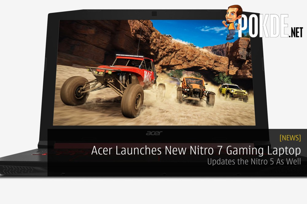 Acer Launches New Nitro 7 Gaming Laptop - Updates the Nitro 5 As Well 23