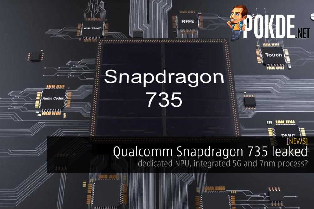 Qualcomm Snapdragon 735 leaked — dedicated NPU, integrated