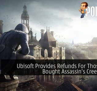 Ubisoft Provides Refunds For Those Who Bought Assassin's Creed Unity 30