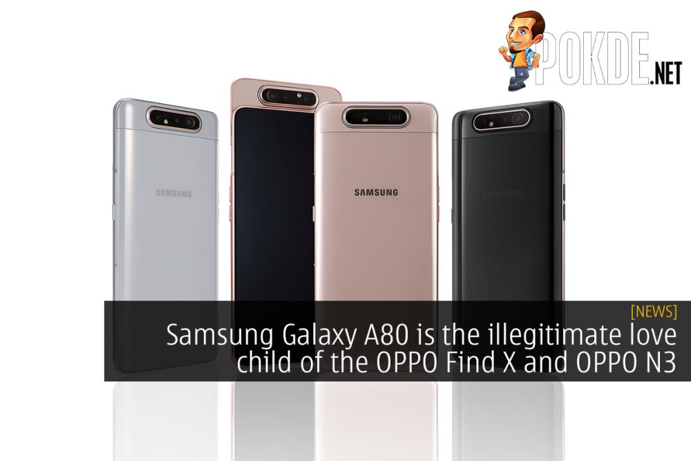Samsung Galaxy A80 is the illegitimate love child of the OPPO Find X and OPPO N3 22