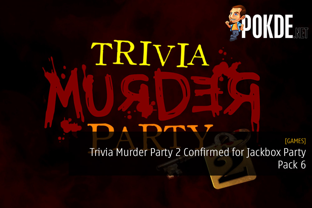 Trivia Murder Party 2 Confirmed for Jackbox Party Pack 6