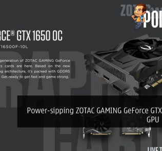 Power-sipping ZOTAC GAMING GeForce GTX 1650 OC GPU Revealed