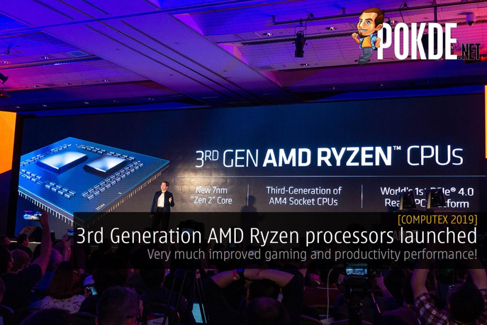 Computex 2019] 3rd Generation AMD Ryzen processors launched