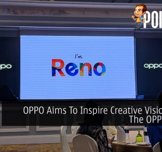 OPPO Aims To Inspire Creative Vision With The OPPO Reno 33