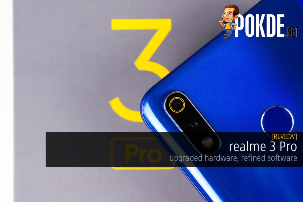 realme 3 Pro Review — upgraded hardware, refined software 22