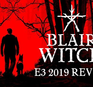 [E3 2019] Blair Witch Game Announced at Microsoft E3 2019 Presentation
