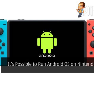It's Possible to Run Android OS on the Nintendo Switch