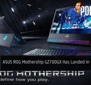 ASUS ROG Mothership GZ700GX Has Finally Landed in Malaysia