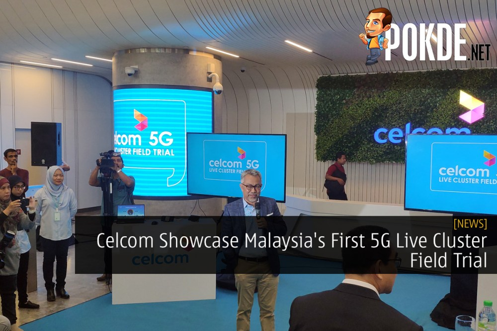 Celcom Showcase Malaysia's First 5G Live Cluster Field Trial 21