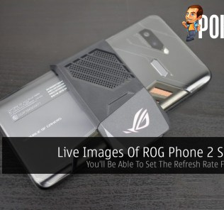 Live Images Of ROG Phone 2 Surfaces — You'll Be Able To Set The Refresh Rate From 120Hz 30