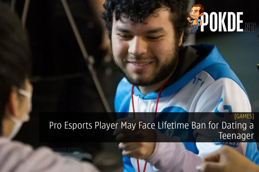 Professional Esports Player May Face Lifetime Ban for Dating a Teenager