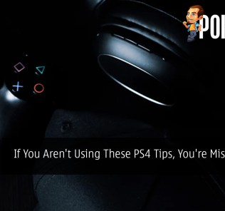 If You Aren't Using These PS4 Tips, You're Missing Out
