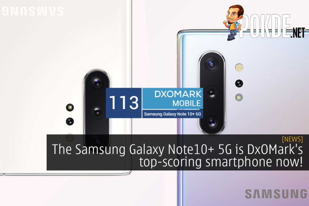 The Samsung Galaxy Note10+ 5G is DxOMark's top-scoring smartphone
