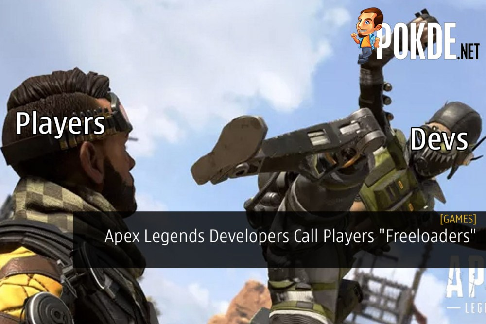 "Apex Legends Developers Call Players ""Freeloaders"""