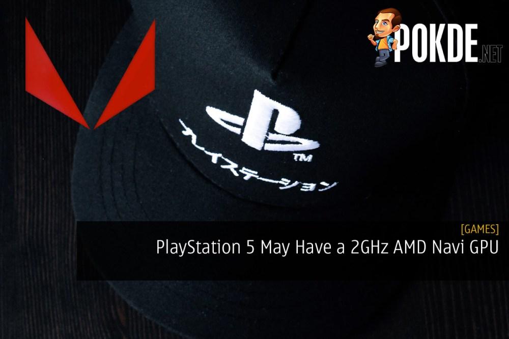 PlayStation 5 May Have a 2GHz AMD Navi GPU