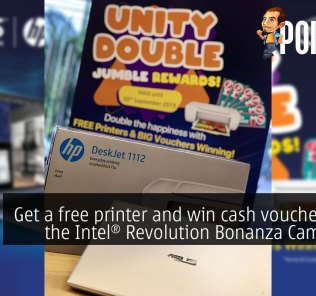 Get a free printer and win cash vouchers with the Intel® Revolution Bonanza Campaign 28