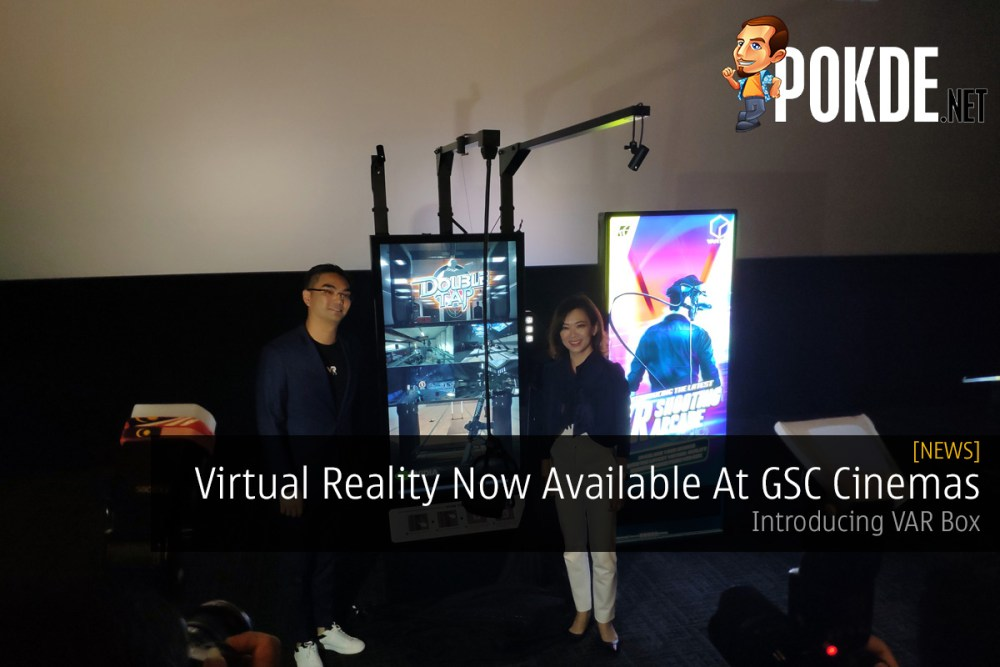 Virtual Reality Now Available At GSC Cinemas — Introducing VAR Box 23